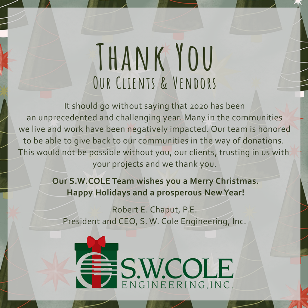 Message from Robert E. Chaput, P.E. CEO of S. W. Cole Engineering, Inc.